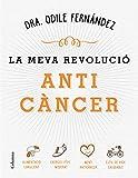 La meva revolució anticàncer (NO FICCIÓ COLUMNA)