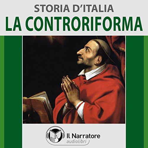 La Controriforma (Storia d'Italia 38)  Audiolibri
