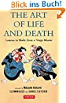 The Art of Life and Death: Lessons in...
