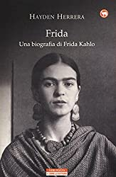 I 10 migliori libri su Frida Kahlo