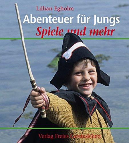 Abenteuer für Jungs: Spiele und mehr (Kinder Kostüme Ideen)