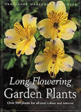 Long-flowering Garden Plants by Marshall Craigmyle (2001-10-01)