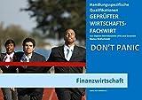 BASISWISSEN - GEPRÜFTER WIRTSCHAFTSFACHWIRT - HQ - FINANZWIRTSCHAFT