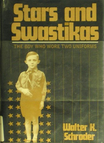 Stars and Swastikas: The Boy Who Wore Two (Uniform Star)