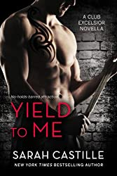 Yield to Me (Club Excelsior Book 1) (English Edition)