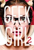 geek girl tome 2