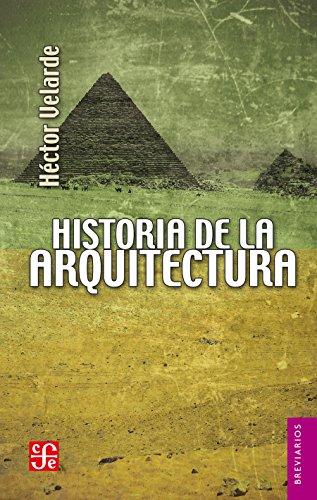 Historia de la arquitectura (Breviarios nº 17) por Héctor Velarde