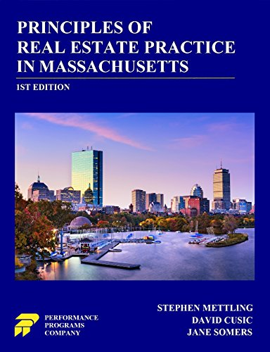 Principles of Real Estate Practice in Massachusetts (English Edition)