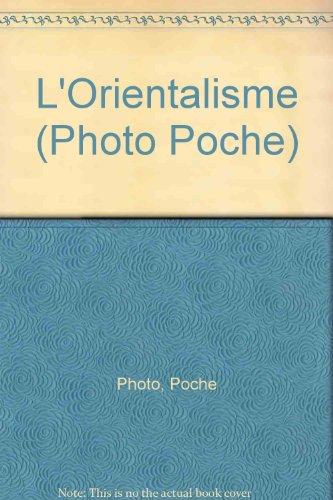 Photopoche : l'orientalisme, numéro...
