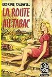 La route au tabac - Club du meilleur livre