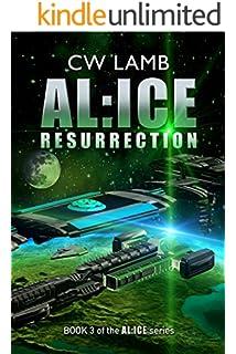 ALICE Resurrection (Alice, #3) - Charles Lamb