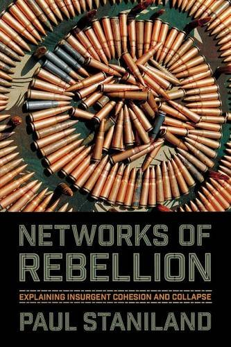 Networks of Rebellion (Cornell Studies in Security Affairs)