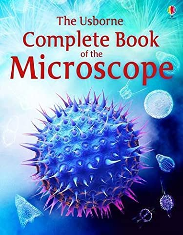 Complete Book of the Microscope (Usborne Internet-linked Reference) by Kirsteen Rogers (2012) Paperback