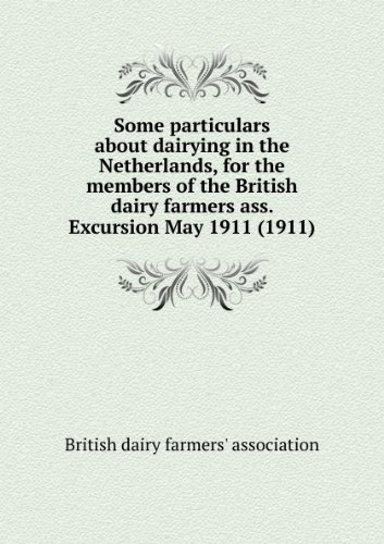 some-particulars-about-dairying-in-the-netherlands-for-the-members-of-the-british-dairy-farmers-ass-