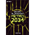 Metro 2034: Roman (Metro-Romane)
