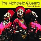 Songtexte von Mahotella Queens - Reign & Shine