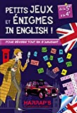 Harrap Petits Jeux et Petites Enigmes 100 % British 5-4 - Cahier de vacances...