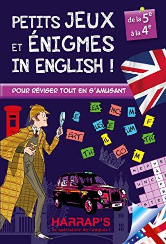 Harrap Petits Jeux et Petites Enigmes 100 % British 5-4 - Cahier de vacances par Sandra Lebrun