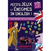 Harrap Petits Jeux et Petites Enigmes 100 % British 5-4 - Cahier de vacances
