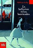 Ballerine Et Les Barrica (Folio Junior)