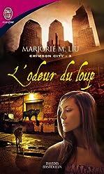 Crimson City, Tome 2 : L'odeur du loup