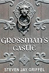 GROSSMAN'S CASTLE (David Grossman Series Book 4) (English Edition)