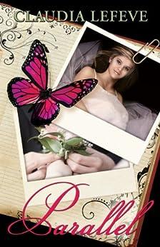 Parallel (Travelers Series Book 1) (English Edition) de [Lefeve, Claudia]