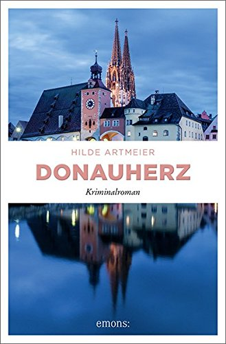 Artmeier, Hilde: Donauherz