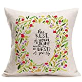 Inspirational Quotes Cotton Linen EMBROIDERY- LIKE PRINGINT Home Decor Pillowcase Throw Pillow Cushion Cover 18 X 18 Inches (Look Like The Innocent Flower, But Be The Serpent Under't.) The Rest Of Your Life Could Be The Best Of Your Life