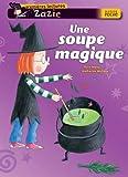 une soupe magique