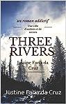 Three rivers par Justine Faria da Cruz