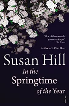 In the Springtime of the Year by [Hill, Susan]