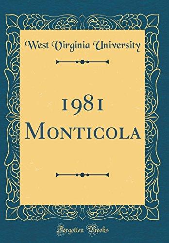 1981 Monticola (Classic Reprint)