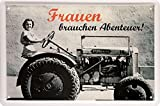 Frauen brauchen Abenteuer Traktor Blechschild 20 x 30 cm Retro Blech 643