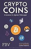 : Cryptocoins: Investieren in digitale Währungen