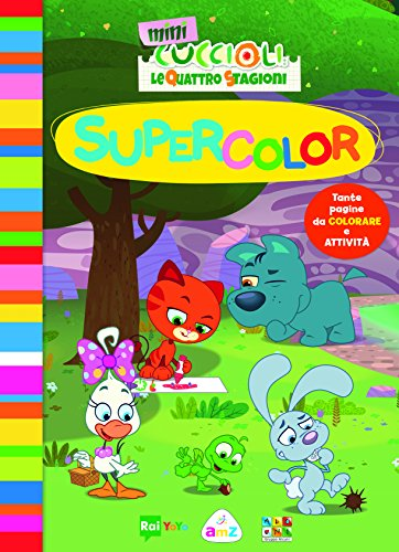 Supercolor. Mini Cuccioli. Le quattro stagioni