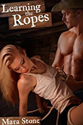 Learning the Ropes (Cowboy Erotica)