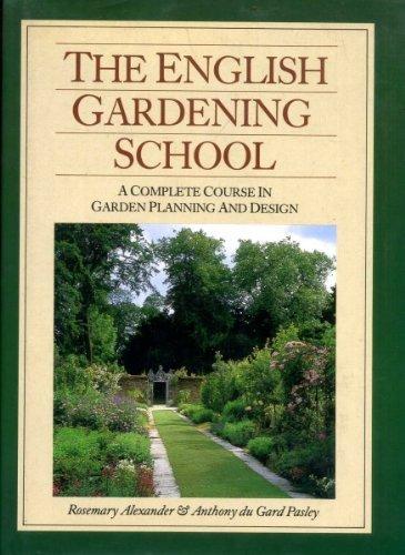 The English Gardening School by Rosemary Alexander (1987-05-11)