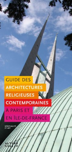 Guide des architectures religieuses contemporaines