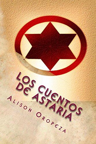 Descargar Libro Los Cuentos de Astaria de Alison Oropeza