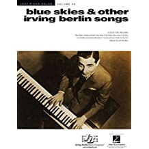 Blue Skies & Other Irving Berlin Songs: Jazz Piano Solos Series Volume 48