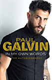 In My Own Words: The Autobiography