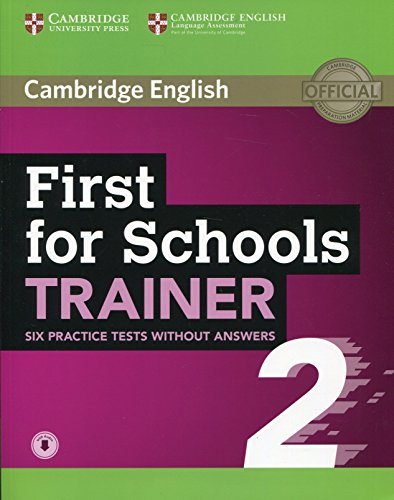 First for Schools Trainer 2 6 Practice Tests without