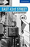 East 43rd Street: Englische Lektüre für das 5. Lernjahr. Paperback with downloadable audio (Cambridge English Readers)