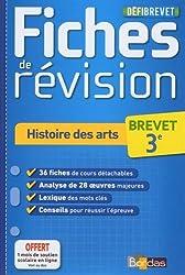 DéfiBrevet - Fiches de révision - Histoire des Arts 3e