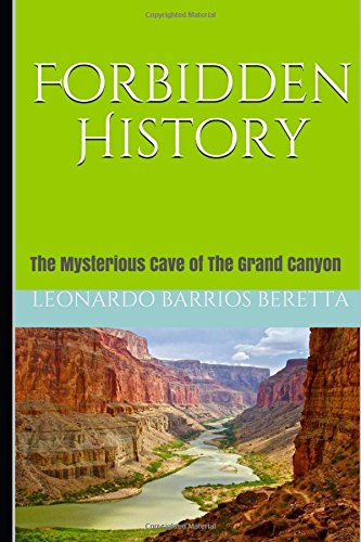 How to Get Forbidden History: The Mysterious Cave of The Grand Canyon