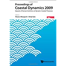 Proceedings of Coastal Dynamics 2009: Impacts of Human Activities on Dynamic Coastal Processes