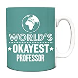 Best Professor Mugs - Turquoise World's Okayest Professor Funny Gift Idea Mug Review
