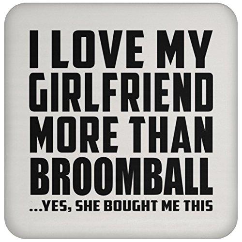 Designsify I Love My Girlfriend More Than Broomball - Drink Coaster Untersetzer für Babys, aus Kork - Geschenk für Geburtstage, Jubiläum, Muttertag, Vatertag, Ostern
