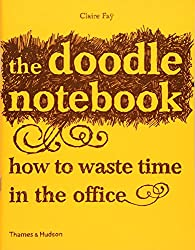 The Doodle Notebook 10 copy pack: How to Waste Time in the Office
